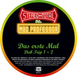 STEREO TOTAL - vs Mad Professor